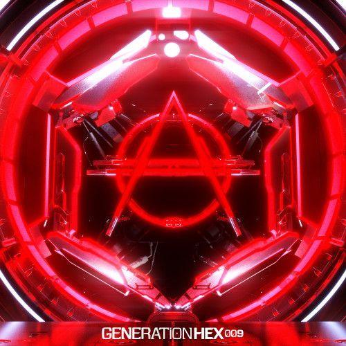 Generation HEX 009 E.P.